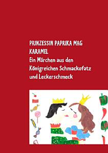 Prinzessin Paprika mag Karamel PDF