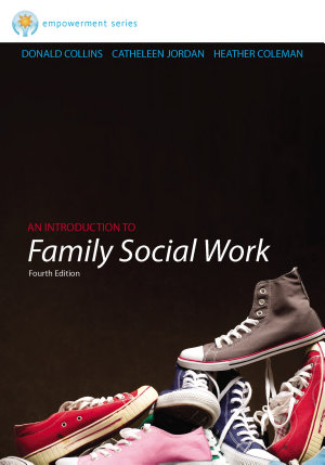 Brooks Cole Empowerment Series  An Introduction to Family Social Work PDF
