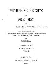 Wuthering Heights and Agnes Grey: In Two Volumes, Volume 2