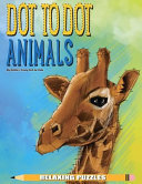 Dot To Dot Animals Relaxing Puzzles Book PDF