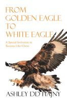 From Golden Eagle to White Eagle PDF