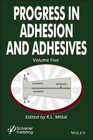 Progress in Adhesion Adhesives  Volume 5