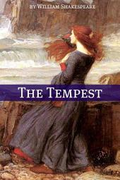 The Tempest (Annotated with Biography and Critical Essay)