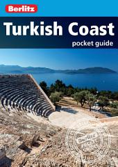 Berlitz: Turkish Coast Pocket Guide: Edition 3