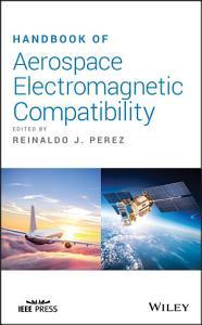Handbook of Aerospace Electromagnetic Compatibility PDF
