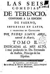 Las seis comedias de Terencio: conforme a la edicion de Faerno impresas en latin i traducidas en castellano