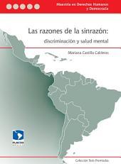Las razones de la sinrazón: discriminación y salud mental