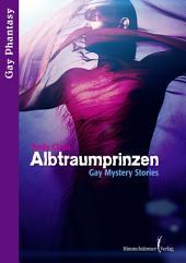 Albtraumprinzen: Mystery Gaystories