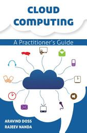 CLOUD COMPUTING A PRACTITIONERS GUIDE