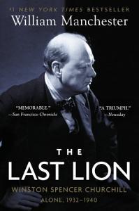 The Last Lion  Winston Spencer Churchill Book
