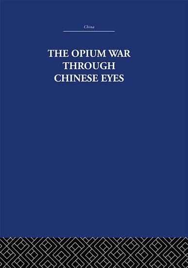 The Opium War Through Chinese Eyes PDF