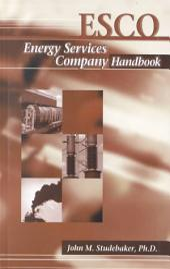 ESCO: Energy Services Company Handbook