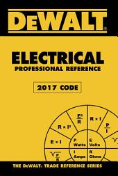 DEWALT Electrical Professional Reference - 2017 NEC: Edition 4