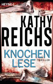 Knochenlese: Thriller