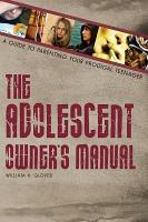 The Adolescent Owner s Manual PDF