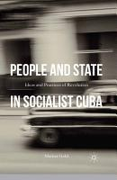 People and State in Socialist Cuba PDF