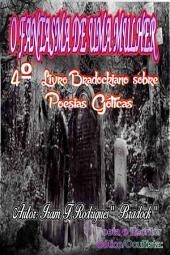 O FANTASMA DE UMA MULHER: 4o LIVRO Bradockiano sobre poesias góticas: 4o livro Bradockiano sobre poesias góticas