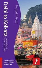 Delhi to Kolkata Footprint Focus Guide