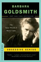 Obsessive Genius  The Inner World of Marie Curie  Great Discoveries  PDF