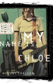 My Name Is Chloe: Diary Number 5