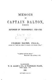 Memoir of Captain Dalton: Defender of Trichinopoly, 1752-1753