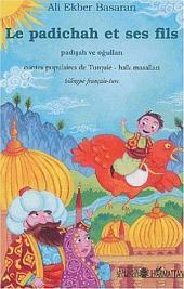 Le padichah et ses fils: Contes populaires de Turquie