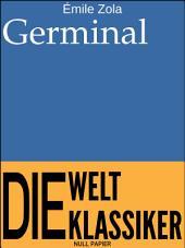 Germinal: Ungekürzte Ausgabe