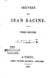 Œuvres de Jean Racine: Volume2
