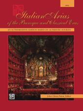Italian Arias of the Baroque and Classical Eras - High Voice: Vocal Collection