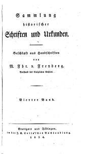 Sammlung historischer Schriften und Urkunden: Band 4