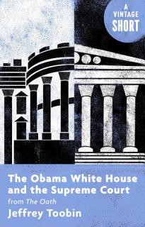 The Obama White House and the Supreme Court Book