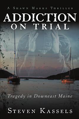Addiction on Trial PDF