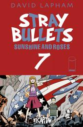 Stray Bullets: Sunshine & Roses #7
