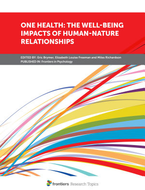 One Health: The Well-being Impacts of Human-nature Relationships