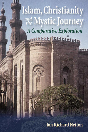 Islam  Christianity and the Mystic Journey PDF