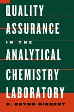 Quality Assurance in the Analytical Chemistry Laboratory PDF