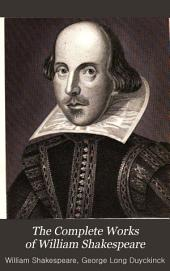 The Complete Works of William Shakespeare: With a Life of the Poet