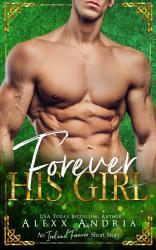 Forever His Girl  An Ireland Forever Short Story  PDF