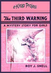 "Third Warning: ""A Mystery Story for Girls"""
