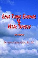 Love Thine Enemas & Heal Thyself