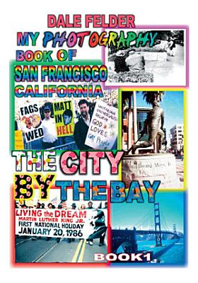 My Photography Book of San Francisco California PDF