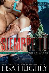 Siempre tú: Still the One, Family Stone #4 Jack – Spanish Edition
