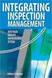 Integrating Inspection Management Into Your Quality Improvement System