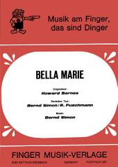Bella Marie: Single Songbook