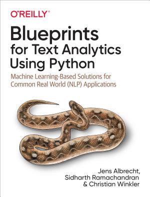 Blueprints for Text Analytics Using Python PDF