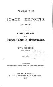 Pennsylvania State Reports Containing Cases Decided by the Supreme Court of Pennsylvania: Volume 123