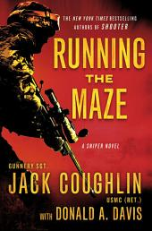 Running the Maze: A Sniper Novel