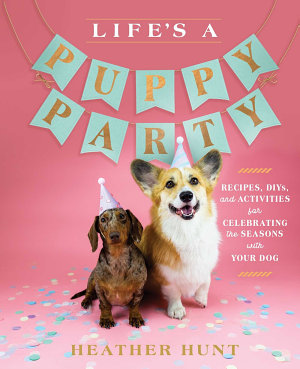 Life s a Puppy Party