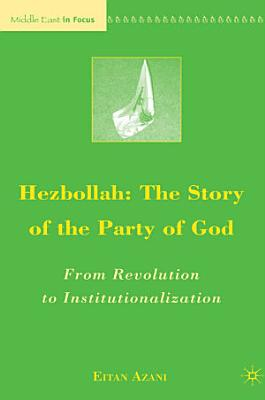 Hezbollah  The Story of the Party of God PDF