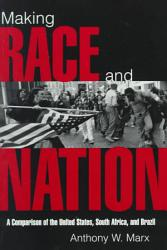 Making Race And Nation Book PDF